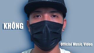 NTN - KHÔNG (Official MV)