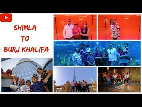 SHIMLA TO BURJ KHALIFA | DUBAI MALL | AT THE TOP | AQUARIUM UNDERWATER ZOO | FAMIL VLOG #151