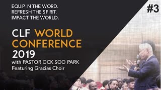 2019 CLF World Conference - 3/5 Evening - Pastor Ock Soo Park
