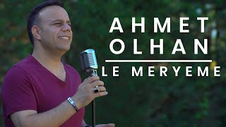 AHMET OLHAN - LE MERYEME