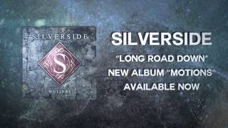 Silverside - Long Road Down (Lyric video)