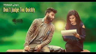 Don't Judge Too Quickly l Akash l Arohi l Mehmud Joy l Bangla Web Series 2018 ( Episode 1 )