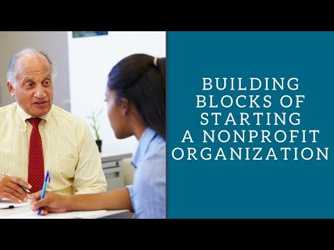 Building Blocks of Starting a Nonprofit Organization