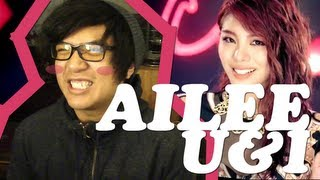 "AILEE ""U&I"" MV REACTION"
