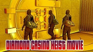THE DIAMOND CASINO HEIST MOVIE | GTA 5 ONLINE