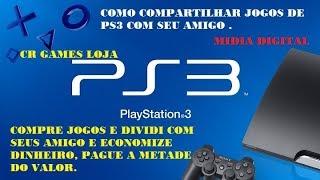 Como Compartilhar jogos de PS3 Com seus Amigo