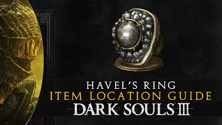 Dark Souls 3 - Havel's Ring & Stray Demon Location Guide