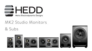 Introducing HEDD MK2 Studio Monitors and BASS 08 & 12 Subwoofers