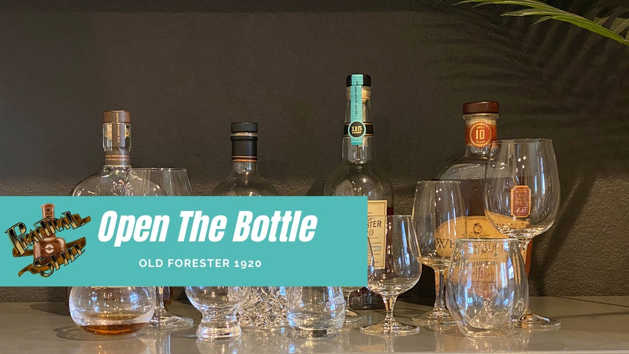 Open the Bottle: Old Forester 1920