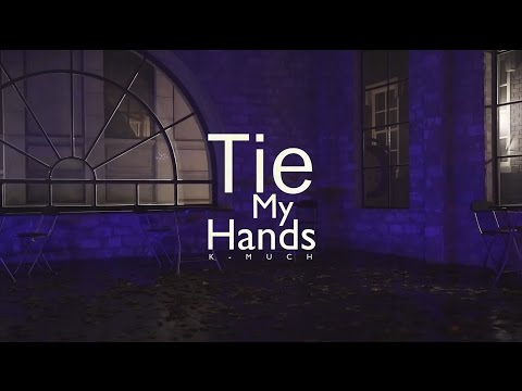 [K-MUCH] 케이머치 'Tie My Hands' M/V - Official