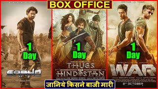 Saaho vs Thugs Of Hindostan vs War Box Office Collection Day 1 | Hrihtik Roshan