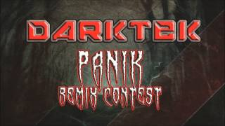Darktek - Panik (REMIX CONTEST! Final Selection) Remix N°6