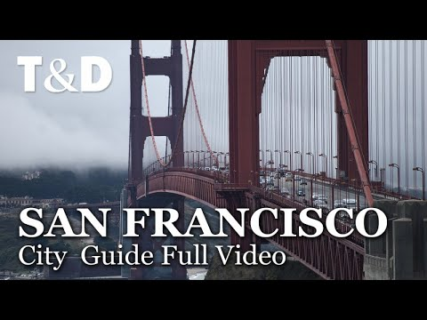 San Francisco City Guide Full Video - Best City of USA - Tra