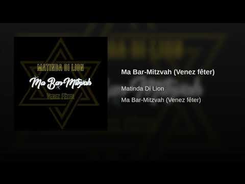 Matinda Di Lion - Ma Bar-Mitzvah (Venez fêter) OFFICIAL AUDIO HD VERSION