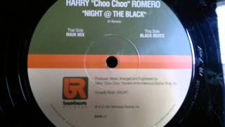 Harry Choo Choo Romero Night At The Black Bambossa Records Inc