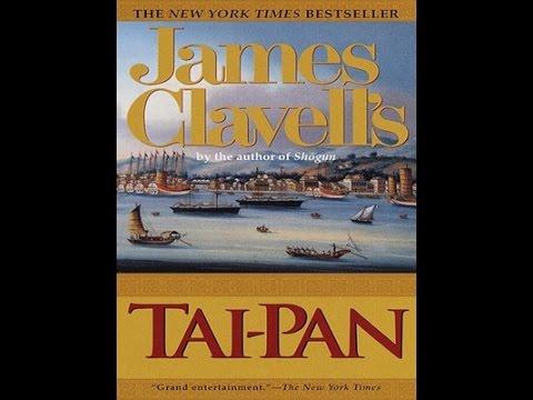 Tai-Pan — James Clavell  Partea I