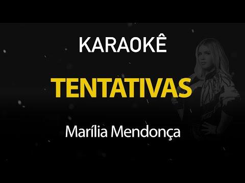 Tentativas – Marília Mendonça (Karaokê Version)