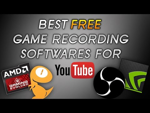 Best FREE Game Recording Softwares For YouTube | Top 3 for Screen/Game Capture!