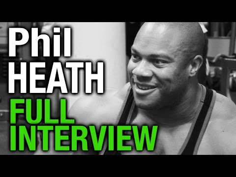 Phil Heath The Complete Interview