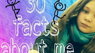 30 facts about me.\30 фактов обо мне☺