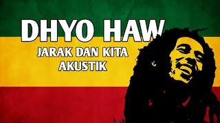 Download DHYO HAW JARAK DAN KITA COVER