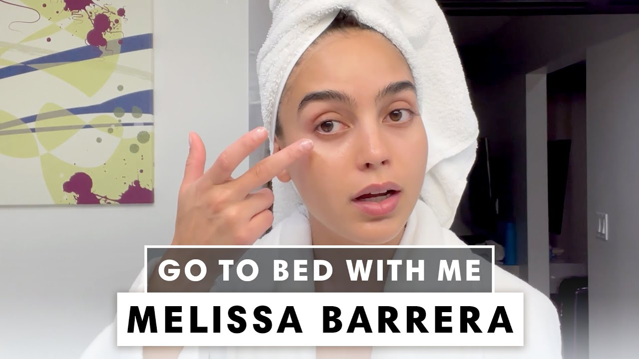 'In The Heights' Star Melissa Barrera's Nighttime Skincare Routine | Go To Bed With Me