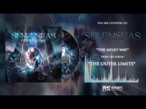 SELENSEAS - The Milky Way (OFFICIAL AUDIO)