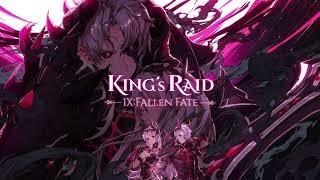 [KING'S RAID] 凱瑟 Story PV | Ⅸ : Fallen Fate