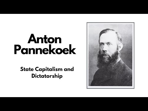 Anton Pannekoek - State Capitalism and Dictatorship