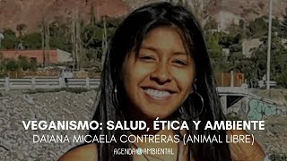 Veganismo: Ética, salud y ambiente. Daiana Micaela Contreras. 2/3