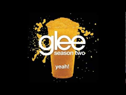 Glee - Yeah ![HD FULL STUDIO]w/Lyrics+Download