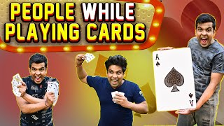 People While Playing Cards | The Half-Ticket Shows