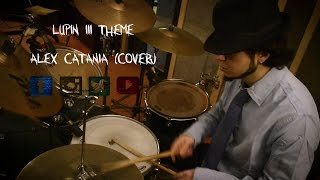 Lupin III Theme - Cover by Alex Catania