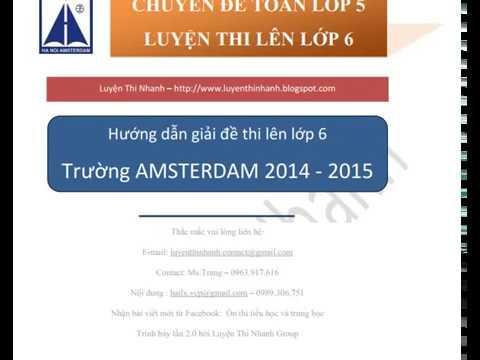 [Đáp án] Đề thi Toán vào lớp 6 trường Amsterdam 2014-2015 – Luyện Thi Nhanh