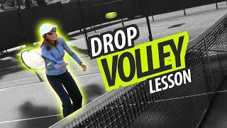 How to Hit a DROP VOLLEY - Touch Shot Tennis Lesson: Part 1
