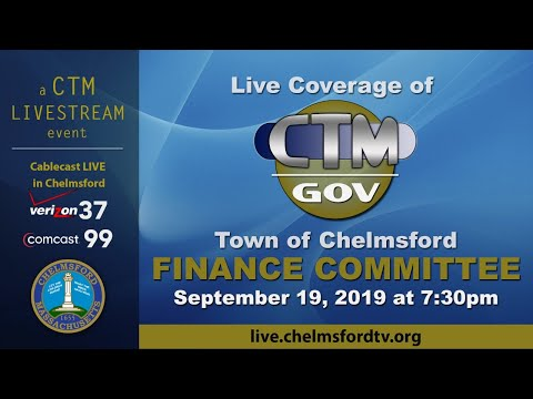 Chelmsford Finance Committee Sept. 19, 2019