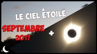 Eclipse 2017, sonde Cassini + Le ciel étoilé (sept. 2017)
