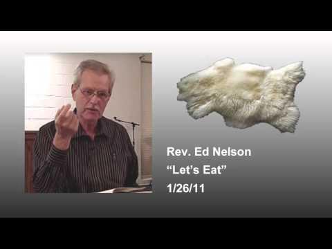 Let's Eat! - Rev. Ed Nelson [audio]