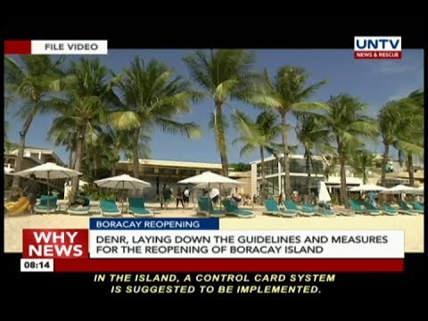 DENR, laying down the guidelines and measures for the reopening of Boracay Island