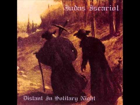 Judas Iscariot - Distant in Solitary Night (Full Album)