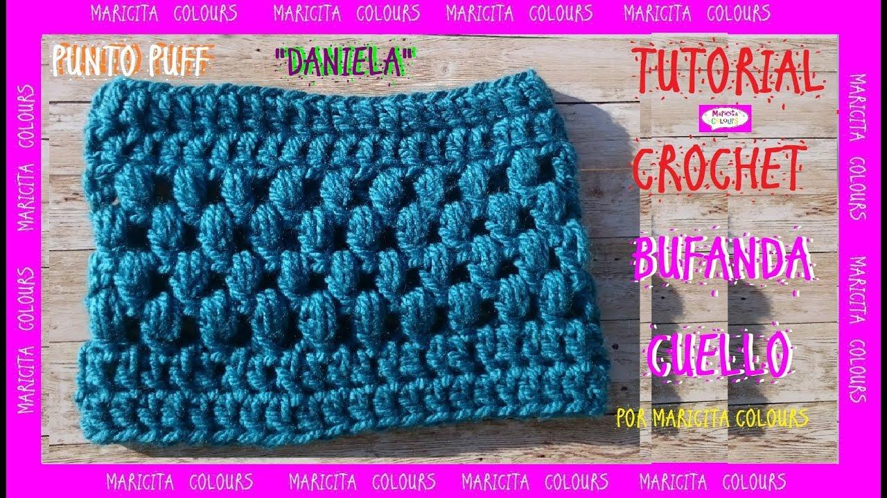 Bufanda cuello con Punto Puff a Crochet \