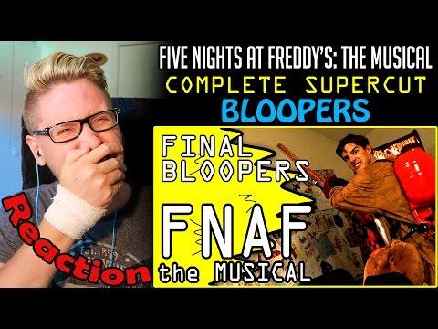 FNAF Musical Supercut Bloopers REACTION!  ...