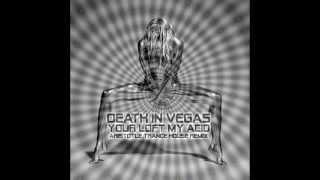 Death in Vegas - Your Loft My Acid: Aristotle Trance-House Remix
