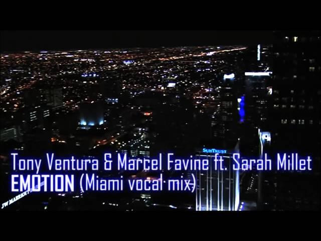 EMOTION - Tony Ventura & Marcel Favine ft. Sarah Millet