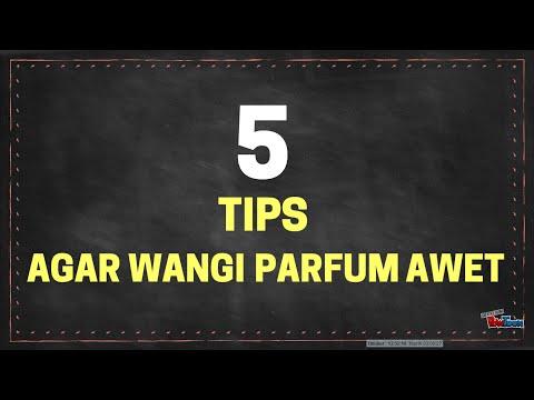 TIPS AGAR PARFUM AWET WANGINYA