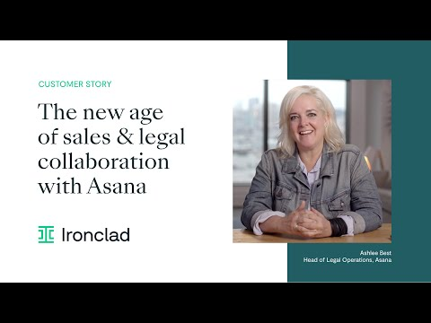 Asana & Ironclad: The new age of sales-legal collaboration