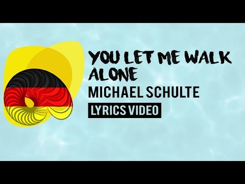 Germany Eurovision 2018: You let me walk alone - Michael Schulte [Lyrics]
