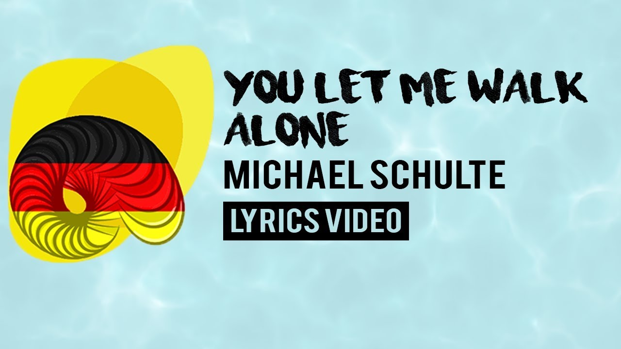 germany-eurovision-2018-you-let-me-walk-alone-michael-schulte-lyrics-bprofficial