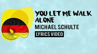 Germany Eurovision 2018: You let me walk alone - Michael Schulte [Lyrics]