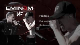 Eminem | NF - Fearless [Mashup]
